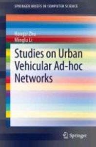 Studies on Urban Vehicular Ad-hoc Networks