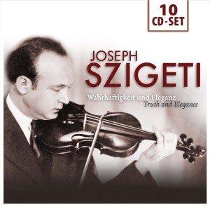 Joseph Szigeti - Wahrhaftigkeit und Eleganz