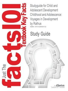 Studyguide for Child and Adolescent Development Childhood and Ad