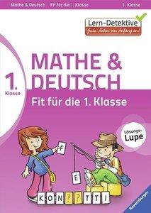 Lern-Detektive: Fit für die 1. Klasse Mathe und Deutsch
