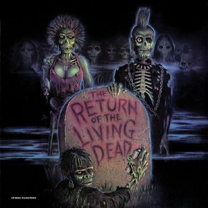 Return Of The Living Dead (Green Vinyl)