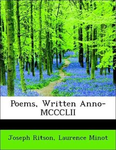 Poems, Written Anno-MCCCLII