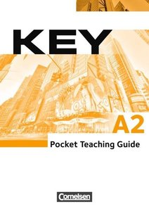 Key A2. Pocket Teaching Guide mit Kursbuch inkl. Kopiervorlagen