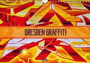 Dresden Graffiti (Wandkalender 2016 DIN A4 quer)