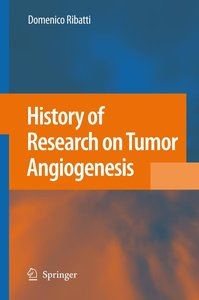 History of Research on Tumor Angiogenesis