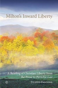 Milton's Inward Liberty