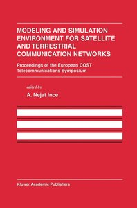 Modeling and Simulation Environment for Satellite and Terrestria