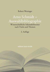 Arno Schmidt - Auswahlbibliographie