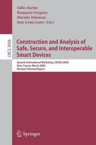 Construction and Analysis of Safe, Secure, and Interoperable Sma