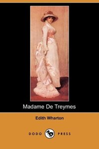 Madame de Treymes (Dodo Press)