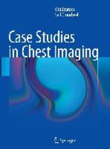 Case Studies in Chest Imaging