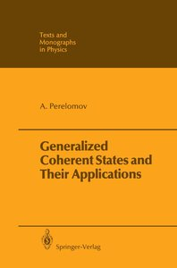 Generalized Coherent States and Their Applications