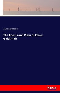 The Poems and Plays of Oliver Goldsmith