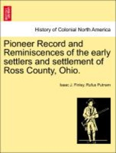 Pioneer Record and Reminiscences of the early settlers and settl