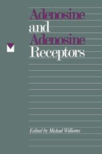 Adenosine and Adenosine Receptors