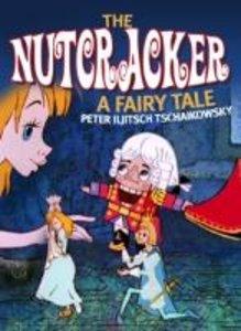 The Nutcracker.A Fairy Tale