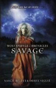 Wolf Springs Chronicles 03: Savage