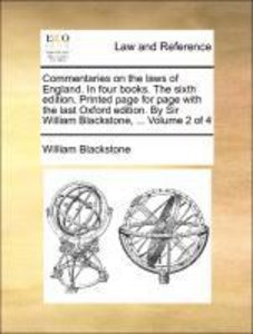 Commentaries on the laws of England. In four books. The sixth ed