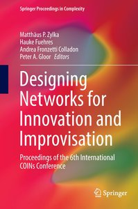 Designing Networks for Innovation and Improvisation