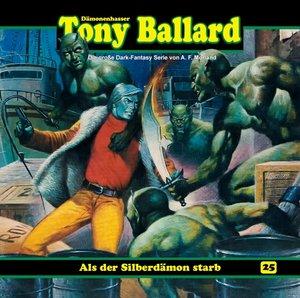 Tony Ballard 25-Als der Silberdämon starb (1/3)