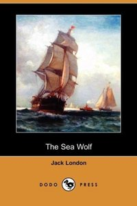 The Sea Wolf (Dodo Press)