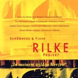 Rilke Projekt 2/In meinem wilden Herzen