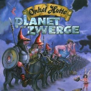 Planet Der Zwerge/Onkel Hotte