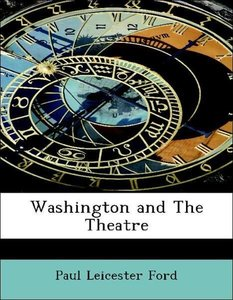 Washington and The Theatre