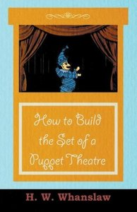 How to Build the Set of a Puppet Theatre