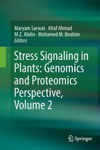 Stress Signaling in Plants: Genomics and Proteomics Perspective,