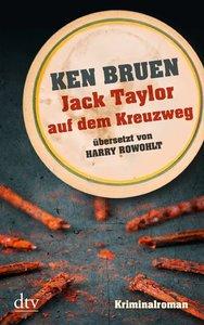 Jack Taylor auf dem Kreuzweg (Bd. 6)