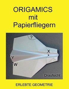 Origamics mit Papierfliegern