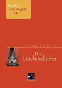 Markus Zusak, Die Bücherdiebin. Buchners Lektürebegleiter Deutsc