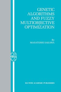 Genetic Algorithms and Fuzzy Multiobjective Optimization