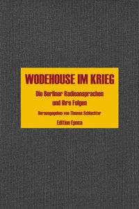 Wodehouse im Krieg
