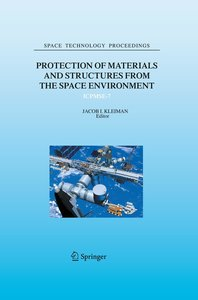 Protection of Materials and Structures from the Space Environmen