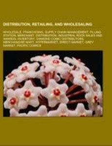 Distribution, retailing, and wholesaling