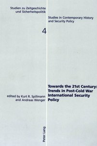 Towards the 21st Century: Trends in Post-Cold War International