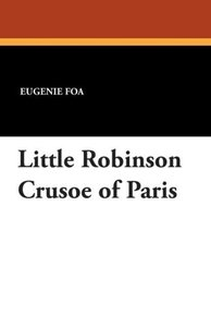 Little Robinson Crusoe of Paris