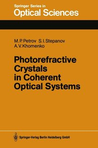 Photorefractive Crystals in Coherent Optical Systems