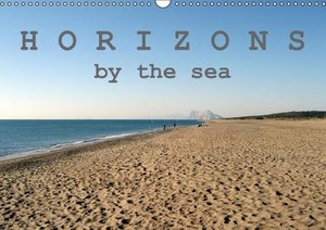 Horizons by the sea (Wall Calendar 2015 DIN A3 Landscape)