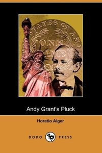 Andy Grant's Pluck (Dodo Press)
