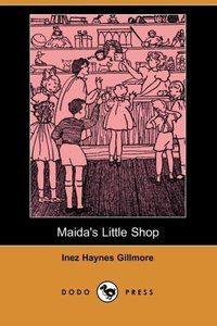 Maida's Little Shop (Dodo Press)