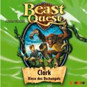 Beast Quest 08. Clark, Riese des Dschungels