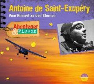 Abenteuer & Wissen. Antoine de Saint-Exupéry