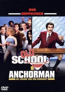 Old School & Anchorman