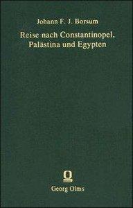 Reise nach Constantinopel, Palästina und Egypten