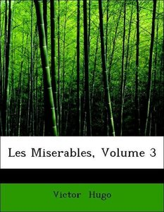 Les Miserables, Volume 3
