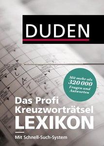 Duden - Das Profi-Kreuzworträtsel-Lexikon mit Schnell-Such-Syste