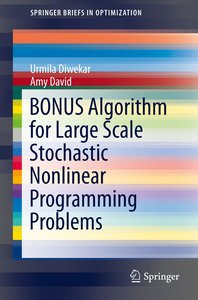 BONUS Algorithm for Large Scale Stochastic Nonlinear Programming